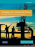 Managing the Construction Process (4TH 12 Edition)