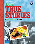 More True Stories A High Beginning Reader