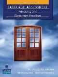 Language Assessment: Principles and Classroom Practices (2ND 10 Edition)