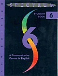 Spectrum: A Communicative Course in English-Level Six