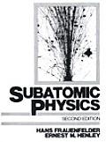 Subatomic Physics 2nd Edition