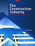 Construction Industry : Processes, Players, and Practices (01 Edition)