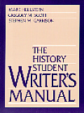 The History Student Writer's Manual