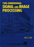Two-Dimensional Signal & Image Processing
