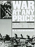 War At Any Price : World War Two in Europe, 1939-1945 (2ND 91 Edition)