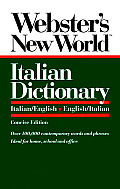 Webster's New Worlditalian Dictionary: Italian/English, English/Italian