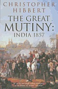 Great Mutiny: India, 1857