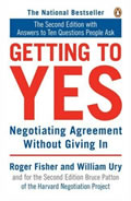 Getting to Yes:  Negotiating Agreement without Giving In Cover