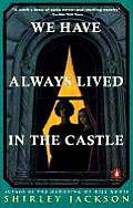 We Have Always Lived in the Castle Cover