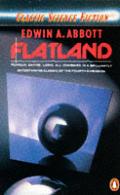 Flatland by Edwin A Abbott