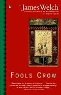 Fools Crow (Contemporary American Fiction) Cover