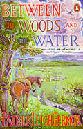 Between The Woods & The Water On Foot to Constantinople from the Hook of Holland