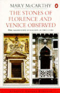 Stones Of Florence & Venice Observed