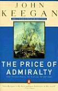 The Price of Admiralty: The Evolution of Naval Warfare Cover