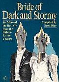 Bride Of Dark & Stormy Yet More Of The Best