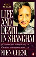 Life & Death In Shanghai