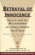 Betrayal of Innocence Incest & Its Devastation