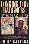 Longing For Darkness Tara & The Black