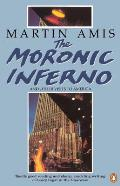 Moronic Inferno & Other Visits to America