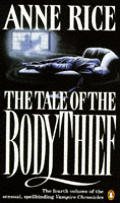 Tale Of The Body Thief Uk Edition