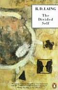 The Divided Self: An Existential Study in Sanity and Madness Cover