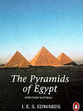 The Pyramids of Egypt: Revised Edition