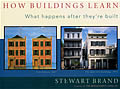 How Buildings Learn: What Happens After They're Built Cover