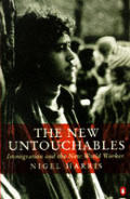 New Untouchables Immigration & The New