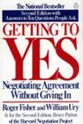 Getting to Yes: Negotiating Agreement Without Giving In: Second Edition Cover