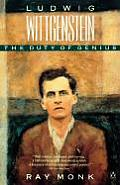 Ludwig Wittgenstein : the Duty of Genius (90 Edition)