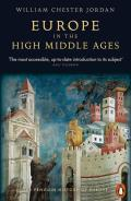 Europe in the High Middle Ages (Penguin History of Europe)