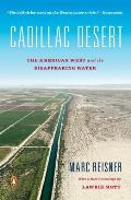 Cadillac Desert: The American West and Its Disappearing Water Cover