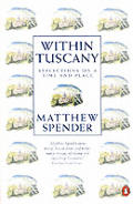 Within Tuscany: Reflections on a Time and Place Cover