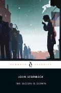 The Moon is Down (Penguin Great Books of the 20th Century) Cover