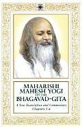 Maharishi Mahesh Yogi on the Bhagavad Gita A Translation & Commentary Chapters 1 6