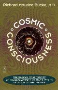 Cosmic Consciousness: A Study in the Evolution of the Human Mind Cover