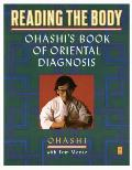 Reading the Body: Ohashi's Book of Oriental Diagnosis Cover