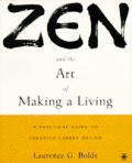 Zen & The Art Of Making A Living
