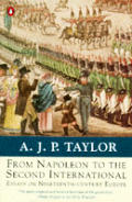 From Napoleaon to the Second International: Essays on Nineteenth-Century Europe