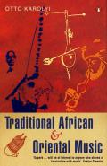 Traditional African and Oriental Music