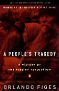 Peoples Tragedy A History of the Russian Revolution