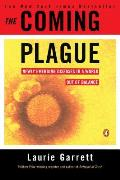 The Coming Plague: Newly Emerging Diseases in a World Out of Balance Cover