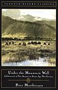 Under The Mountain Wall A Chronicle Of Two Seasons in Stone Age New Guinea