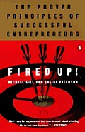 Fired Up The Proven Principles Of Succes