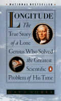 Longitude: The True Story of a Lone Genius Who Solved the Greatest Scientific Problem of His Time Cover