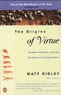 The Origins of Virtue: Human Instincts and the Evolution of Cooperation Cover