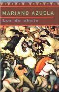 Los de Abajo Novela de la Revolucion Mexicana