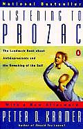 Listening To Prozac / With New Afterword ((2ND)97 Edition)
