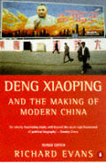 Deng Xiaoping & The Making Of Modern China Revised Edition