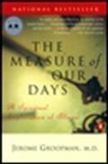 Measure Of Our Days A Spiritual Explor